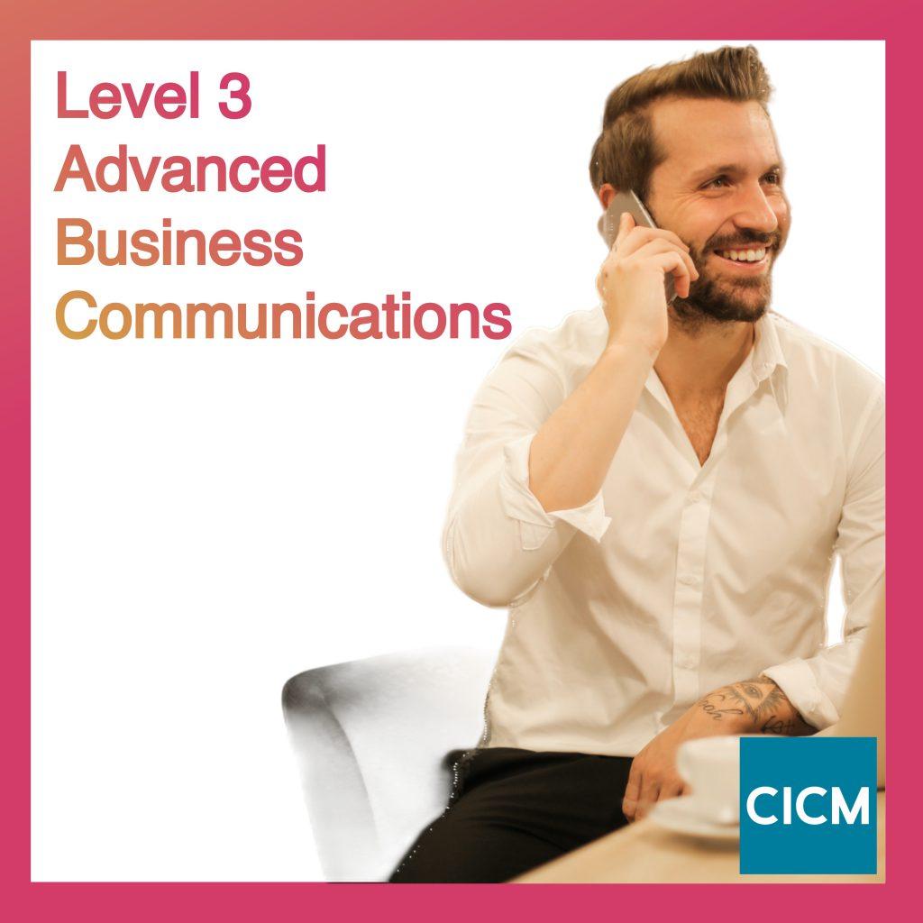 Level 3 Advanced Business Communications