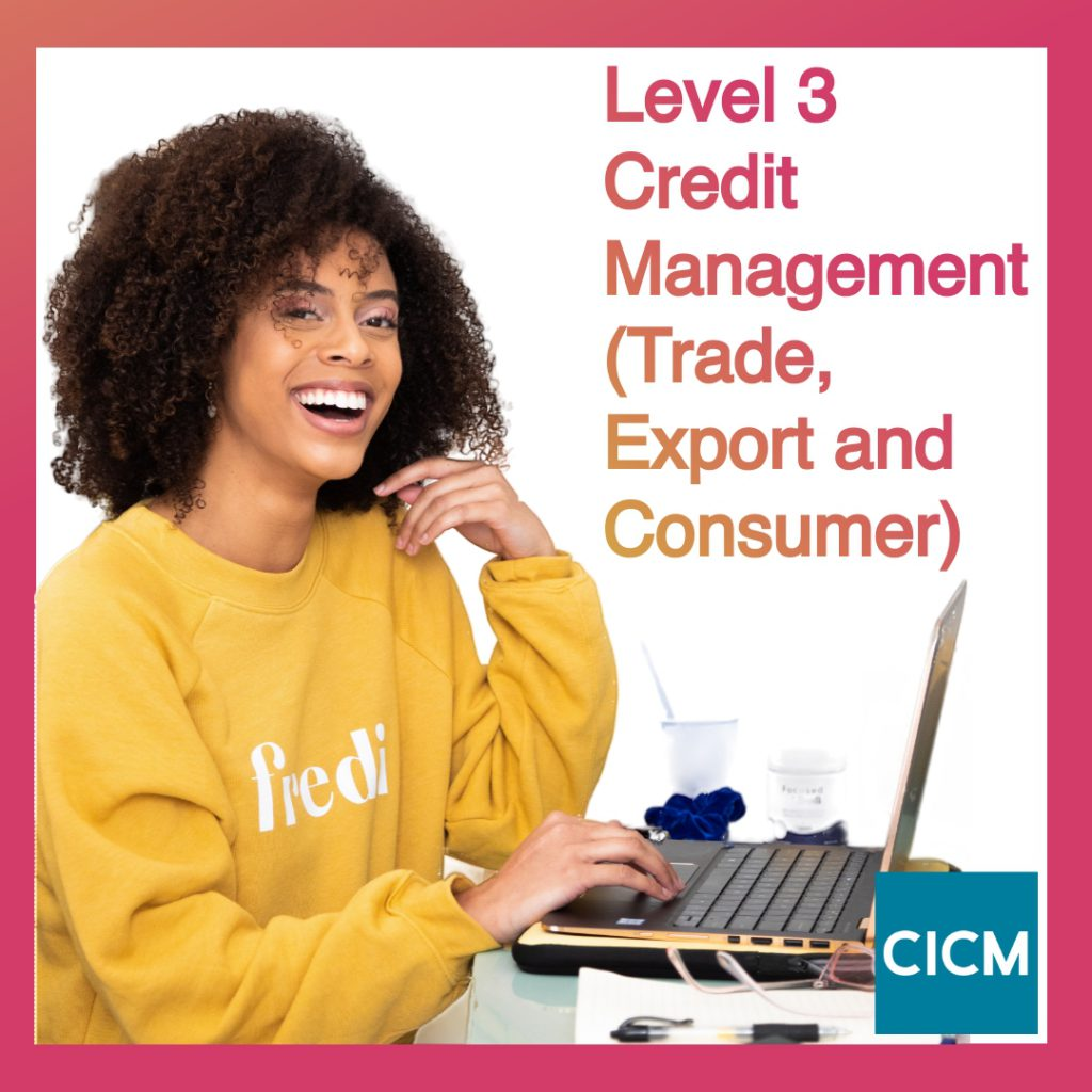 Level 3 Credit Management (Trade, Export and Consumer)